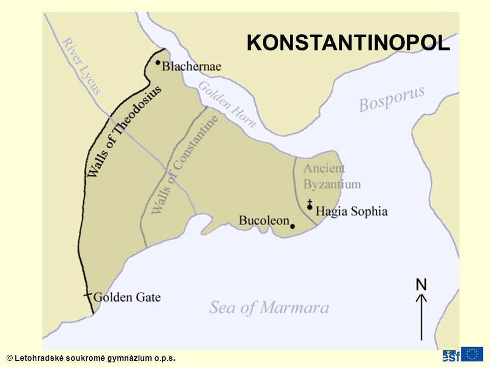 © Letohradské soukromé gymnázium o.p.s. KONSTANTINOPOL