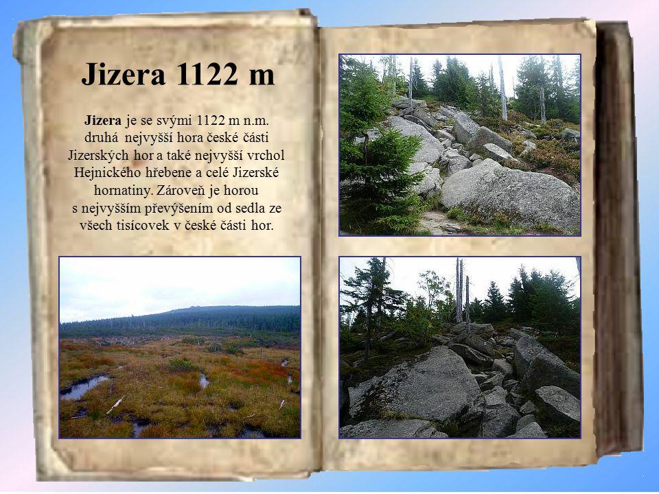 Vrcholové skály Jizera - 1122 m Polední kameny - 1006 m Paličník - 944 m Frýdlantské cimbuří - 900 m Ořešník - 800 m Hajní kostel - 700 m Dračí kámen - 676 m