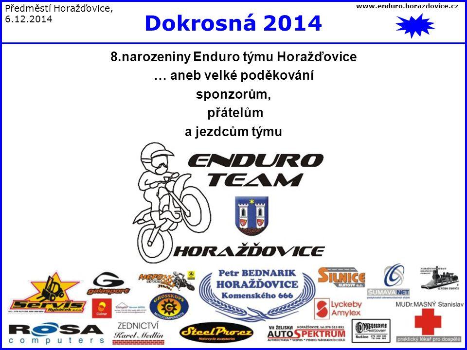 www.enduro.horazdovice.cz Úspěchy ….