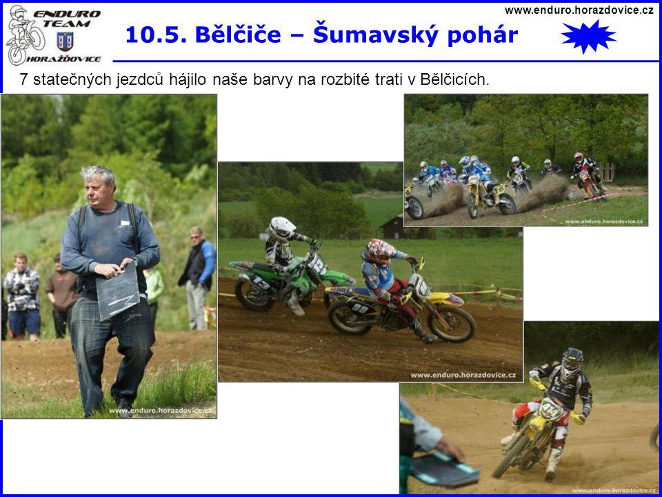 www.enduro.horazdovice.cz 10.5. Bělčiče – Šumavský pohár 7 statečných jezdců hájilo naše barvy na rozbité trati v Bělčicích.