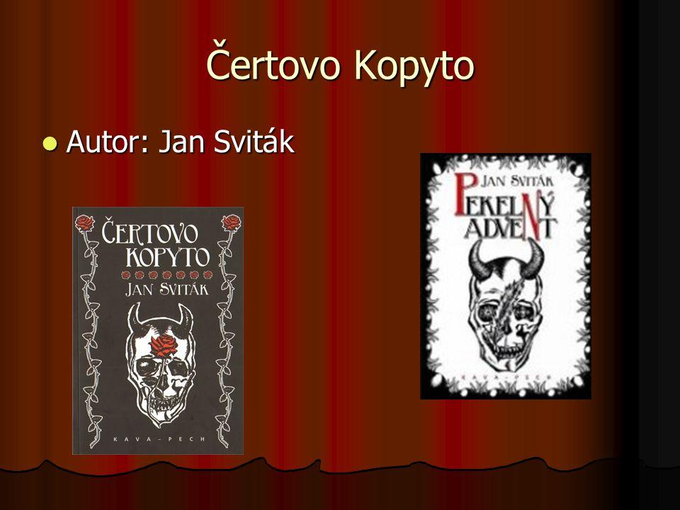 Čertovo Kopyto Autor: Jan Sviták