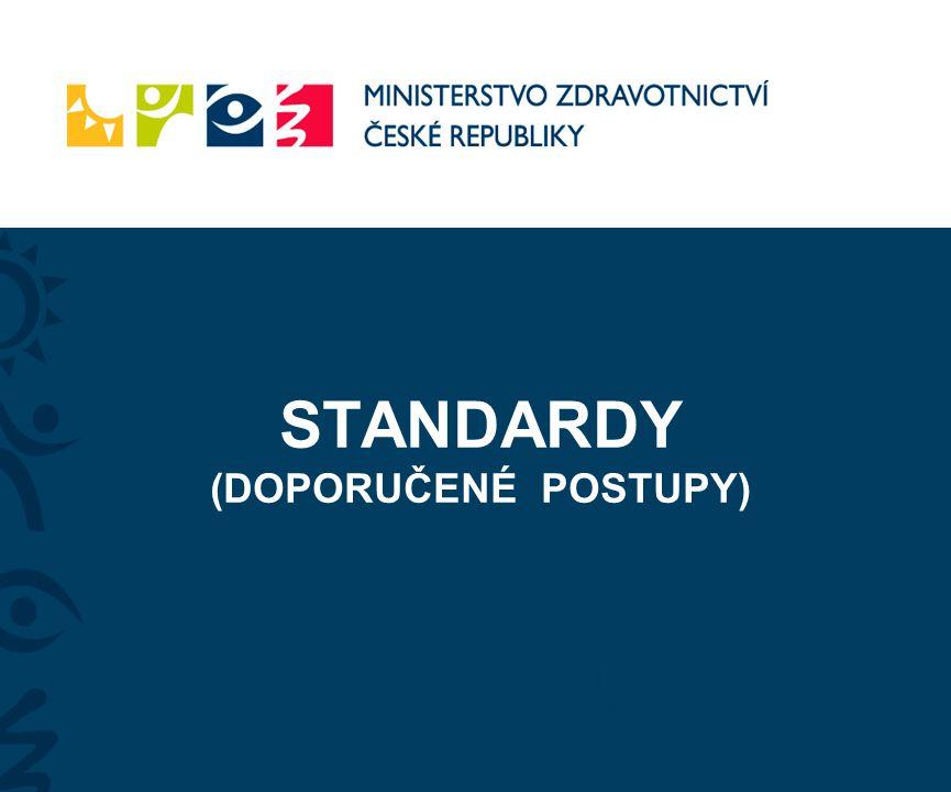 STANDARDY (DOPORUČENÉ POSTUPY) Leoš |Heger, Olomouc, 14.11.2010