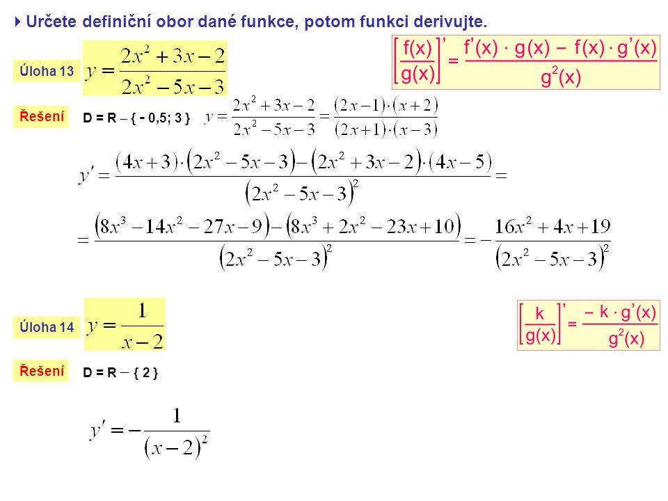 Napište rovnici tečny a normály k dané funkci f v daném bodě T.