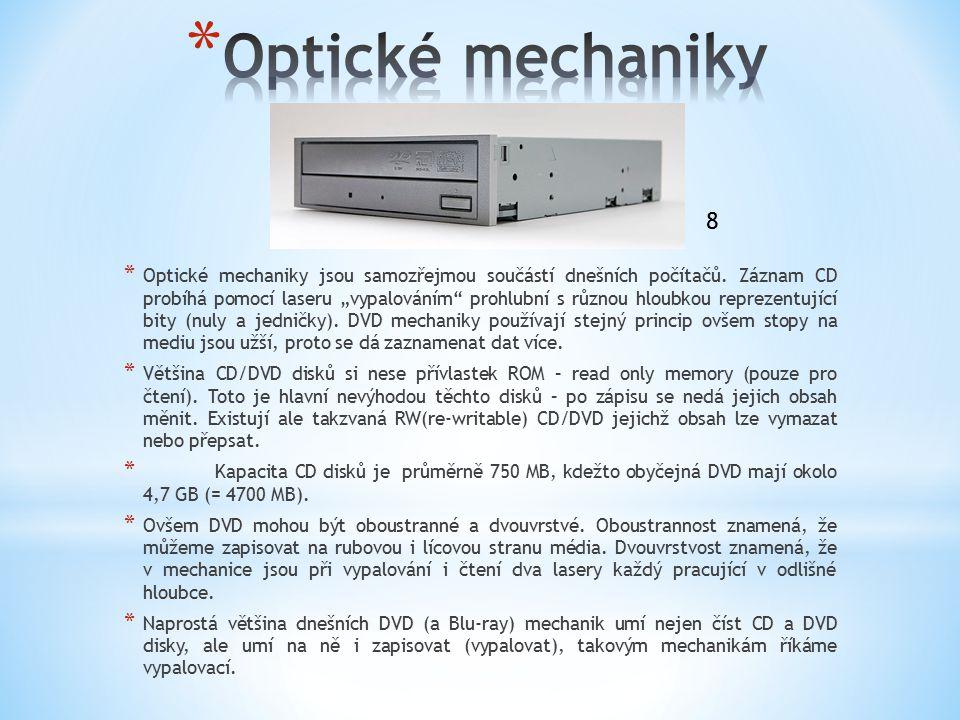 """* Optické mechaniky jsou samozřejmou součástí dnešních počítačů. Záznam CD probíhá pomocí laseru """"vypalováním"""" prohlubní s různou hloubkou reprezentuj"""
