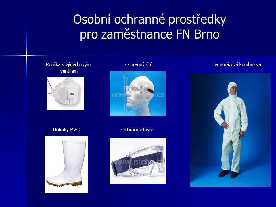 Osobní ochranné prostředky pro zaměstnance FN Brno Rouška s výdechovým Ochranný štít Jednorázová kombinéza Rouška s výdechovým Ochranný štít Jednorázo