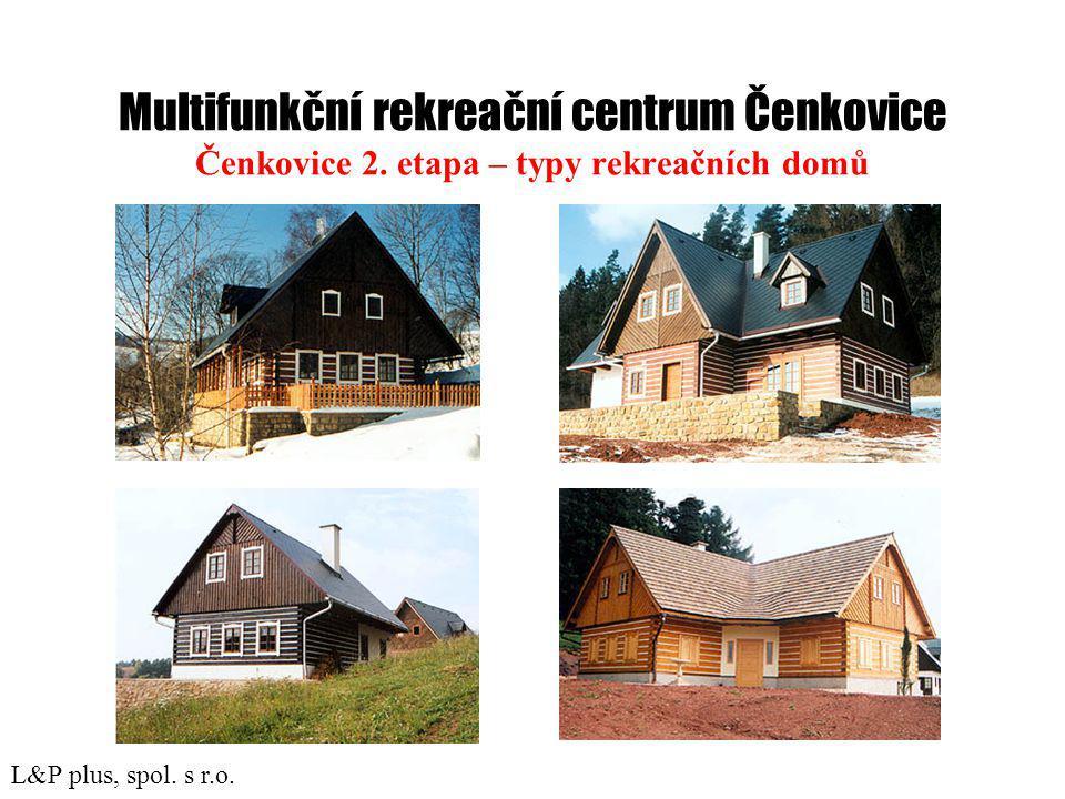 Multifunkční rekreační centrum Čenkovice Čenkovice 2.