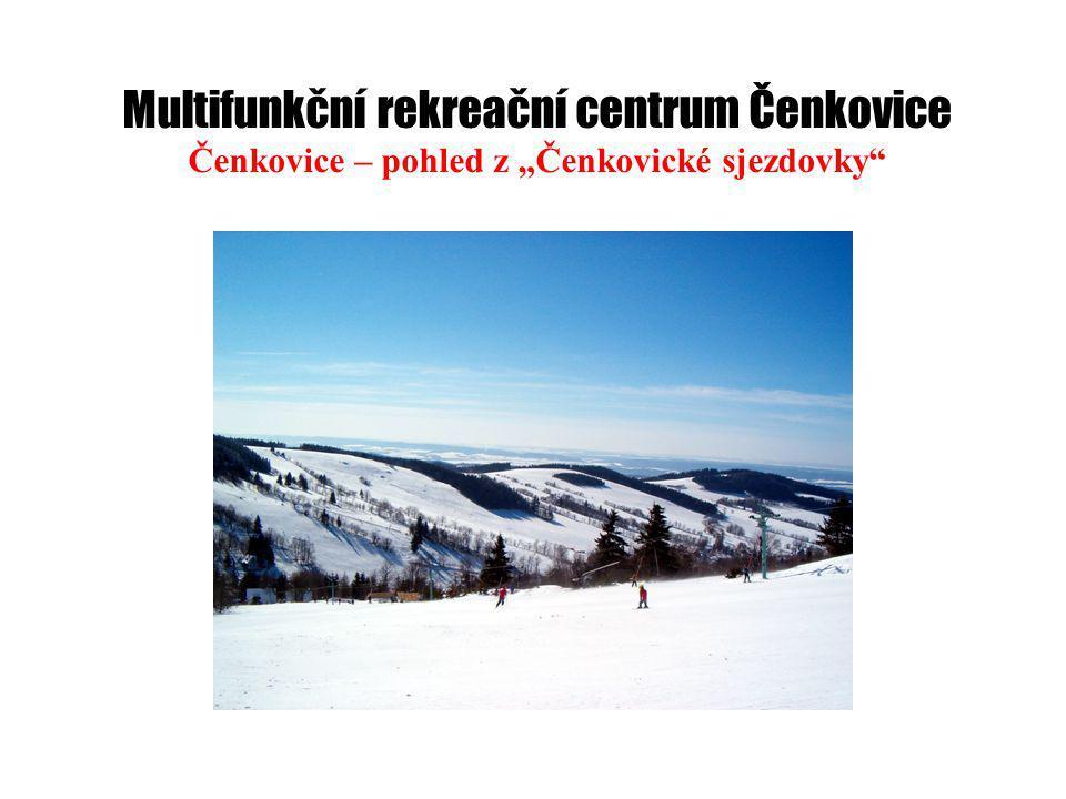"""Multifunkční rekreační centrum Čenkovice Čenkovice – pohled z """"Čenkovické sjezdovky"""
