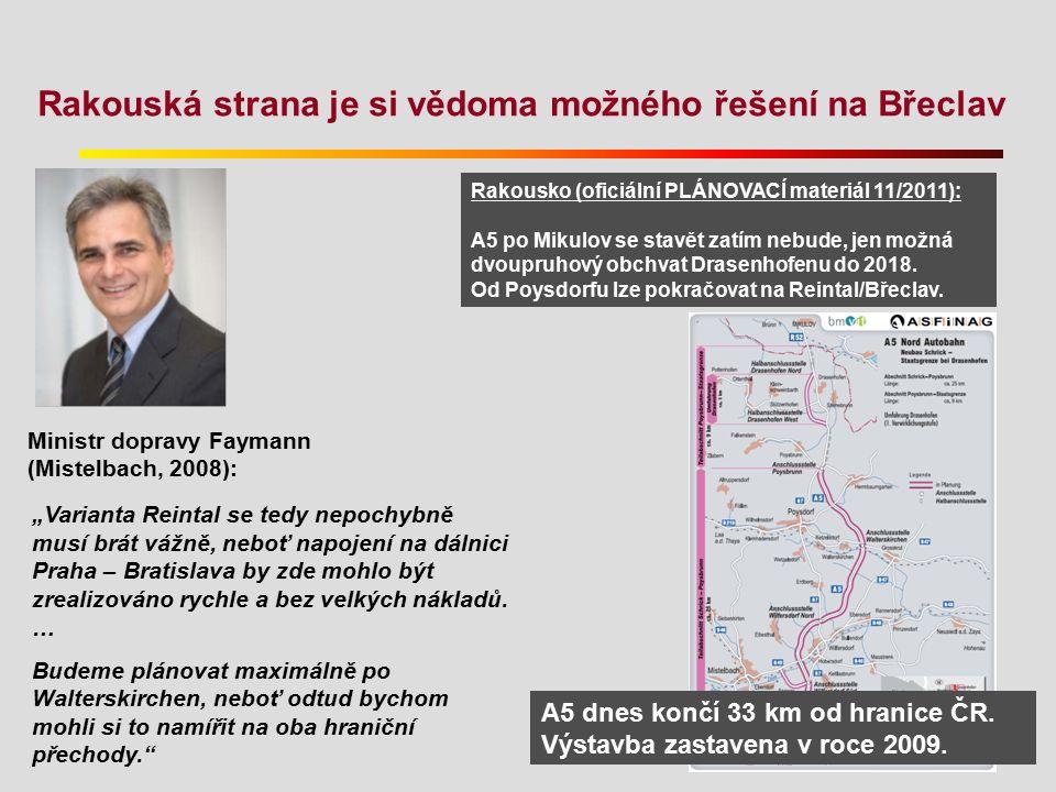 """Rakouská strana je si vědoma možného řešení na Břeclav """"Varianta Reintal se tedy nepochybně musí brát vážně, neboť napojení na dálnici Praha – Bratisl"""