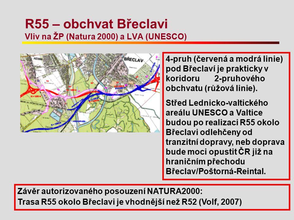 R55 – obchvat Břeclavi Vliv na ŽP (Natura 2000) a LVA (UNESCO) 4-pruh (červená a modrá linie) pod Břeclaví je prakticky v koridoru 2-pruhového obchvat