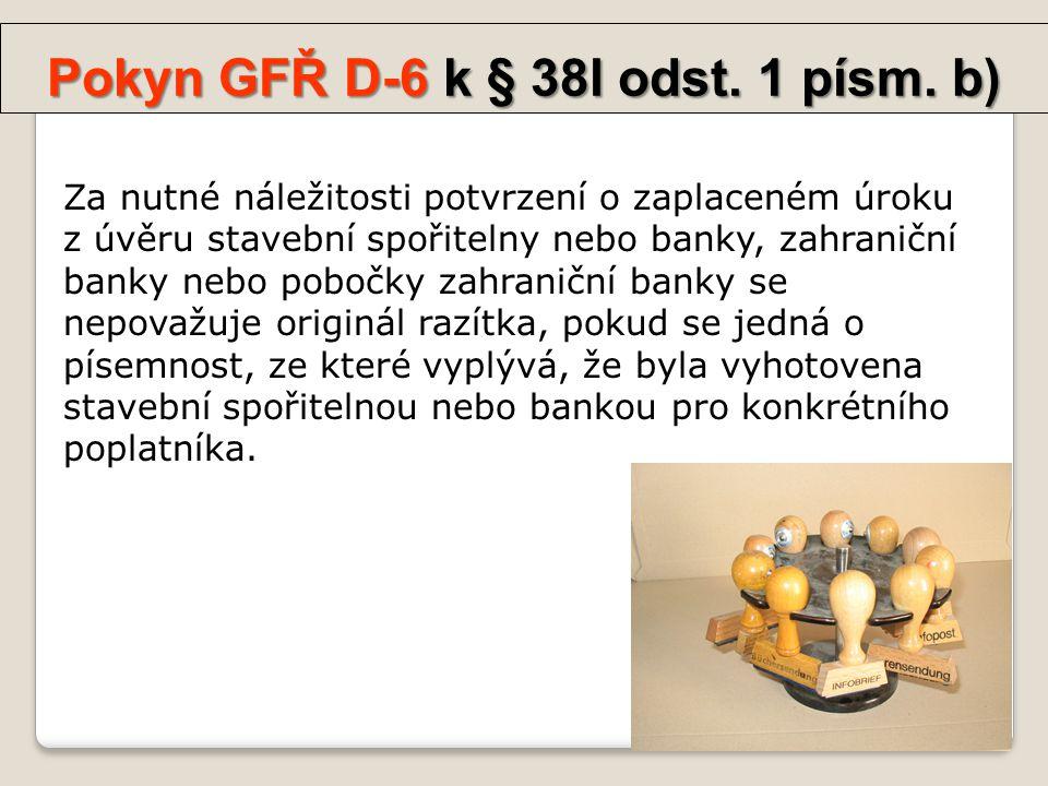 Pokyn GFŘ D-6 k § 38l odst.1 písm.
