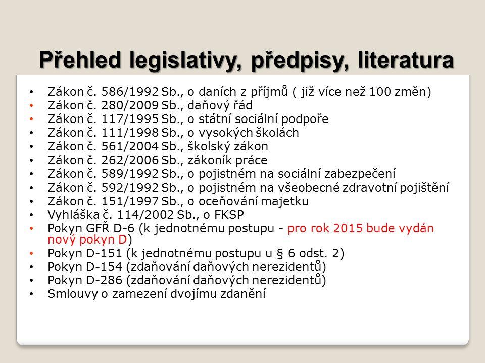Přehled legislativy, předpisy, literatura Zákon č.