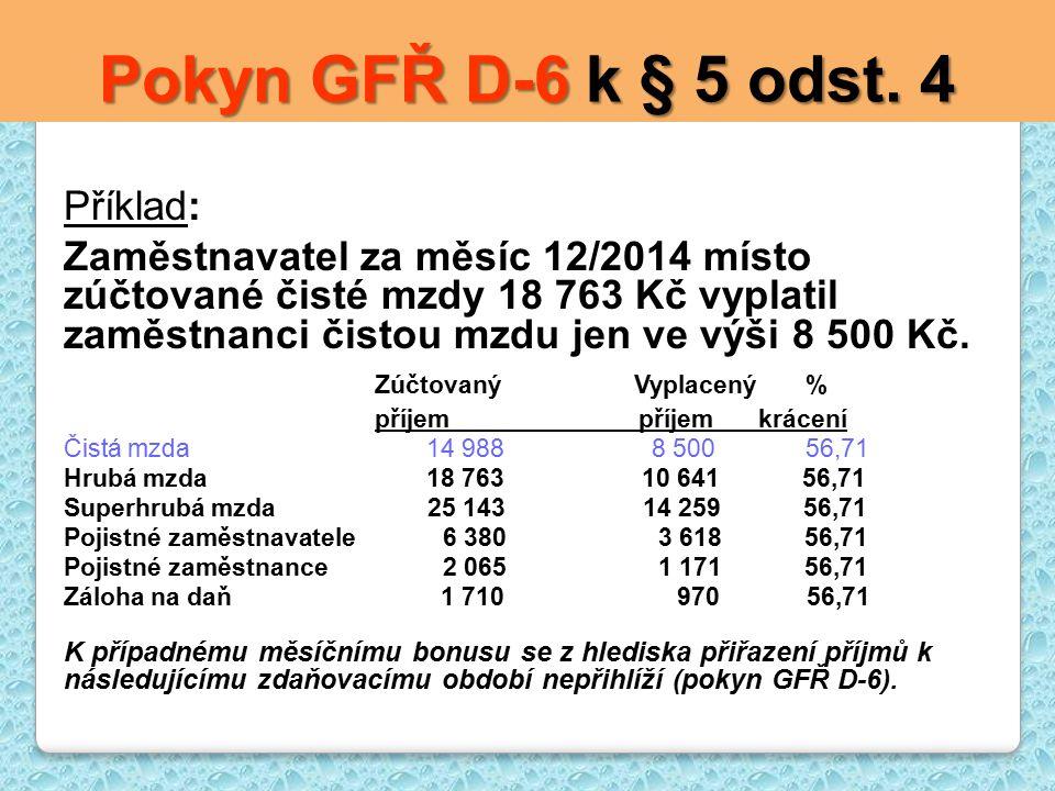 Pokyn GFŘ D-6 k § 5 odst.