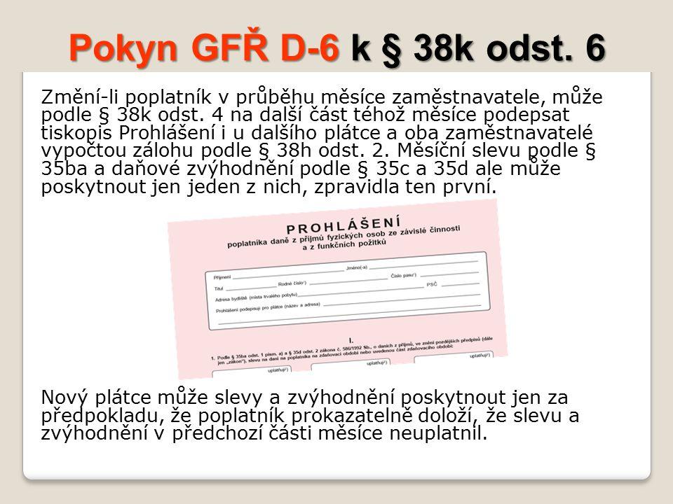 Pokyn GFŘ D-6 k § 38k odst.