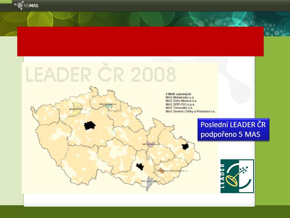 Poslední LEADER ČR podpořeno 5 MAS Poslední LEADER ČR podpořeno 5 MAS