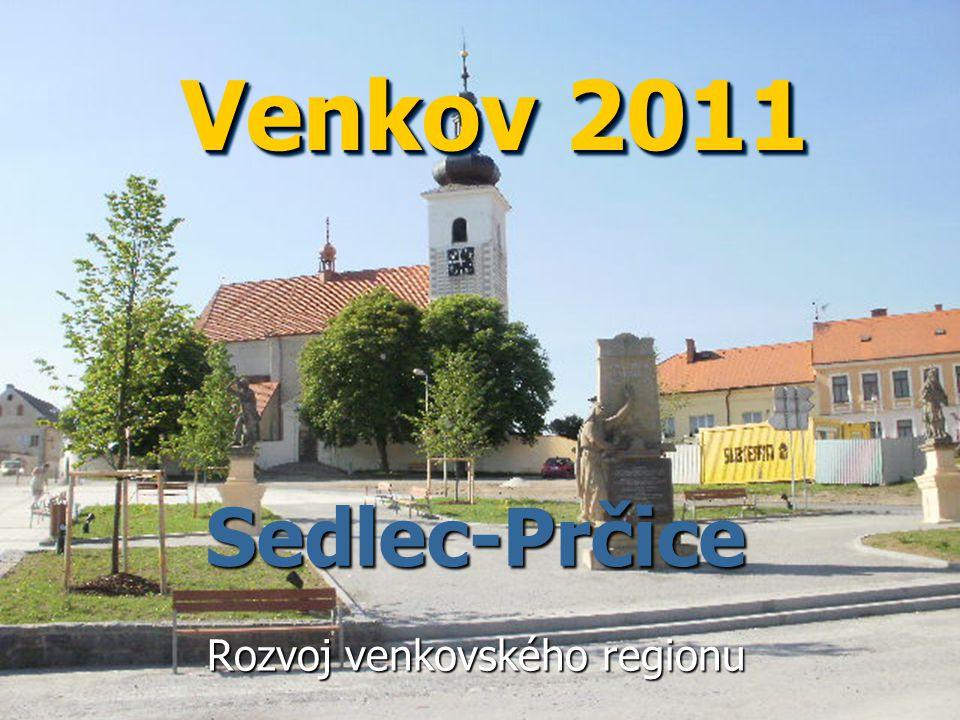 Sedlec-Prčice Sedlec-Prčice Rozvoj venkovského regionu Venkov 2011