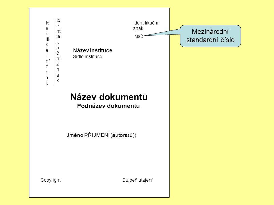 identifikační označení dokumentu, tj.
