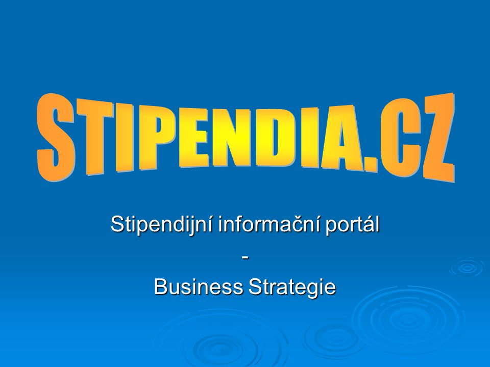 Stipendijní informační portál - Business Strategie