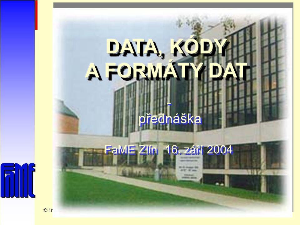© ing. Rosmanpřednáška kIPE_16. 9. 20041 - přednáška FaME Zlín 16.