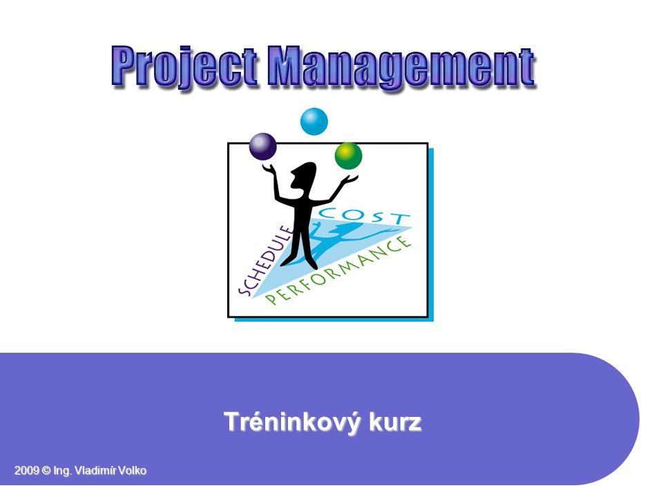 Tréninkový kurz 2009 © Ing. Vladimír Volko