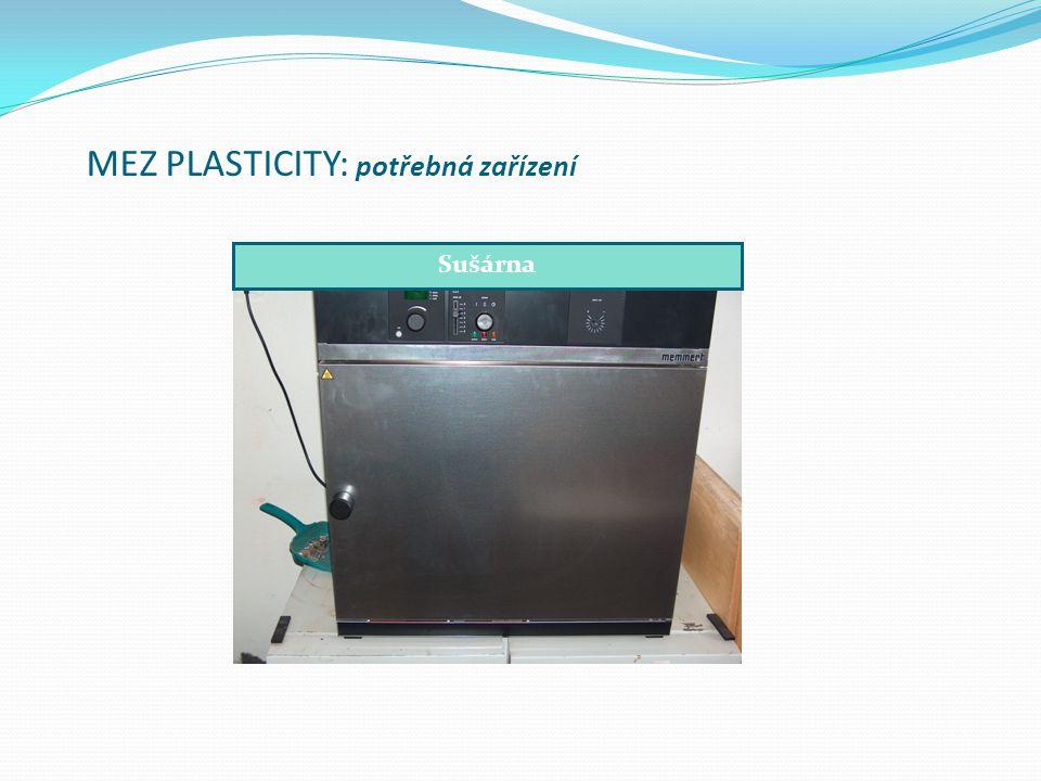MEZ PLASTICITY: potřebná zařízení Sušárna