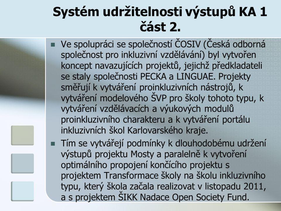 Systém udržitelnosti výstupů KA 1 část 2.