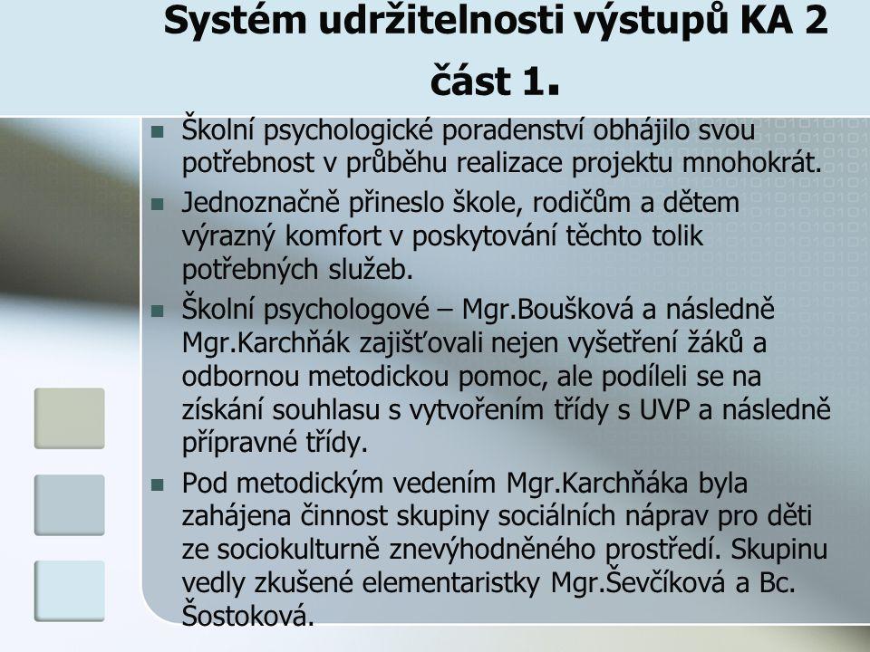 Systém udržitelnosti výstupů KA 2 část 1.