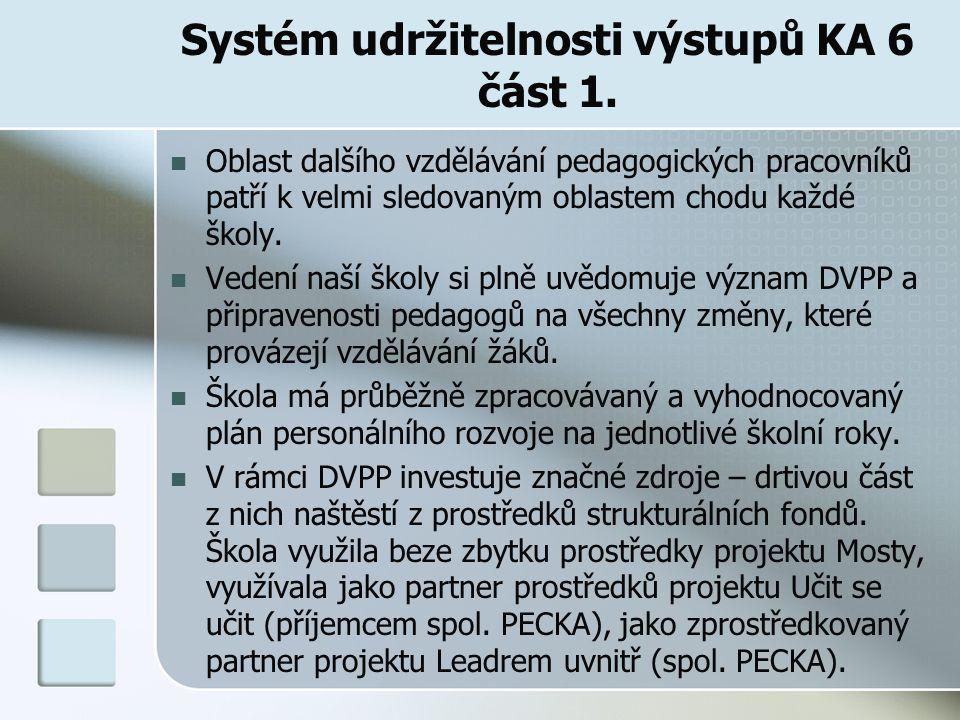 Systém udržitelnosti výstupů KA 6 část 1.
