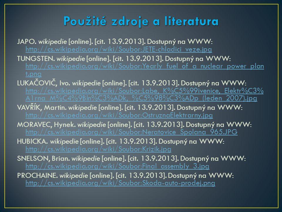 JAPO. wikipedie [online]. [cit. 13.9.2013]. Dostupný na WWW: http://cs.wikipedia.org/wiki/Soubor:JETE-chladici_veze.jpg http://cs.wikipedia.org/wiki/S