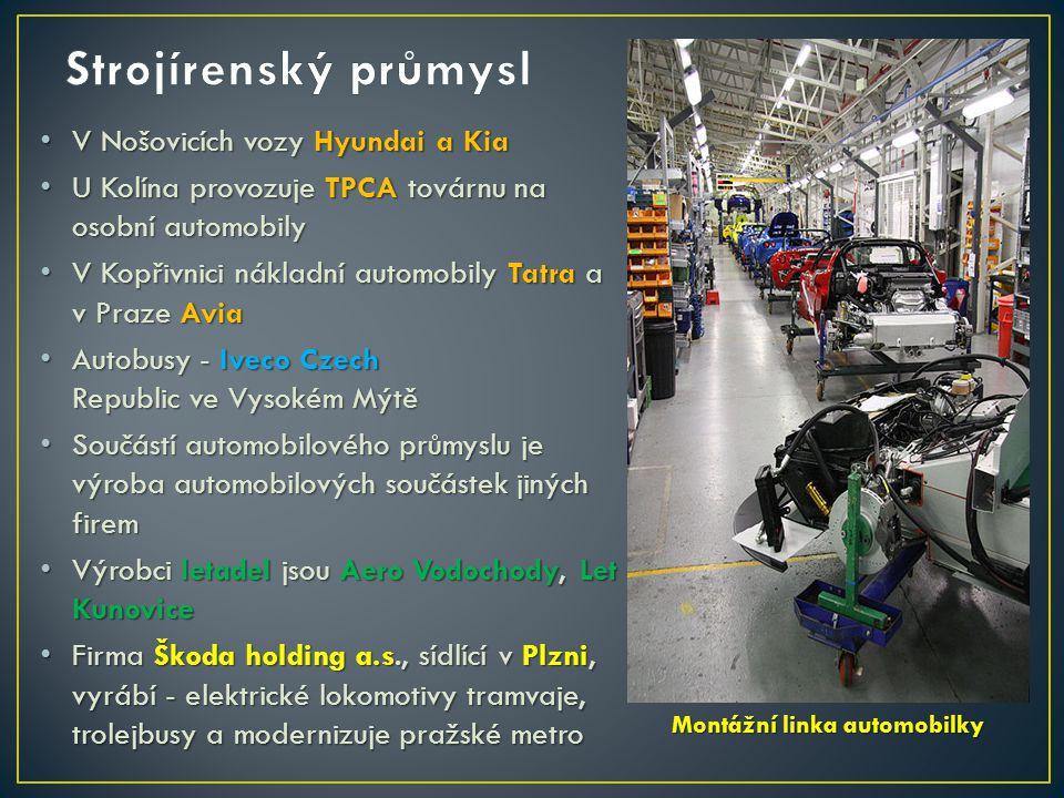 V Nošovicích vozy Hyundai a Kia V Nošovicích vozy Hyundai a Kia U Kolína provozuje TPCA továrnu na osobní automobily U Kolína provozuje TPCA továrnu n