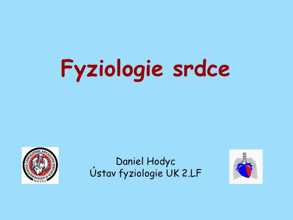 1.Akční potenciál v myokardu, automacie 2. Šíření kontrakce myokardem, arytmie 3.