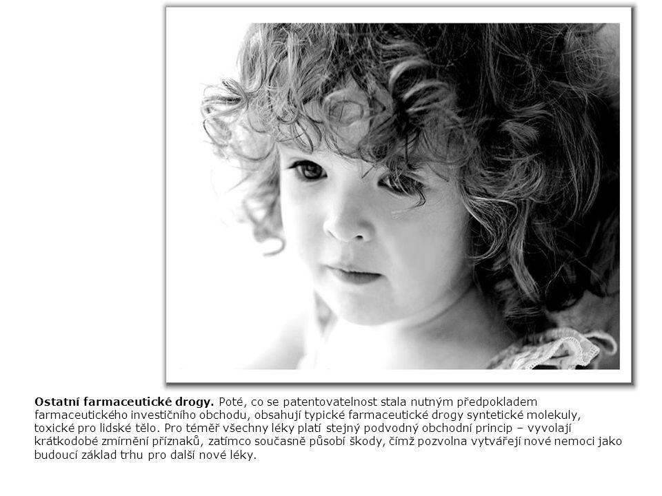 Trankvilizátory a antidepresiva.