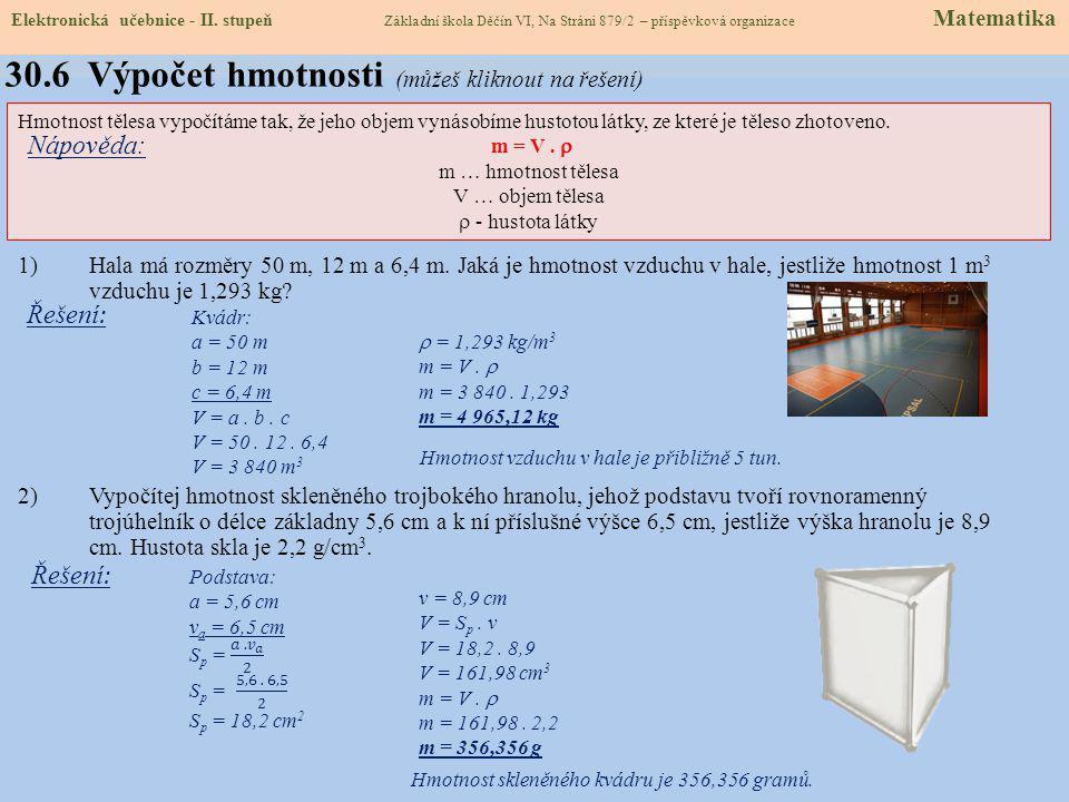 Elektronická učebnice - II. stupeň Základní škola Děčín VI, Na Stráni 879/2 – příspěvková organizace Matematika 30.5 Příklady na procvičení (můžeš kli