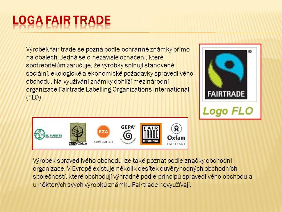 Výrobek spravedlivého obchodu lze také poznat podle značky obchodní organizace. V Evropě existuje několik desítek důvěryhodných obchodních společností