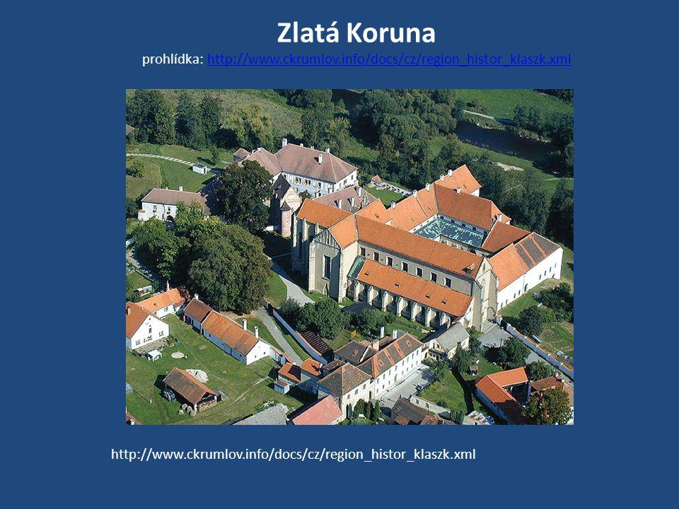 Zlatá Koruna prohlídka: http://www.ckrumlov.info/docs/cz/region_histor_klaszk.xmlhttp://www.ckrumlov.info/docs/cz/region_histor_klaszk.xml