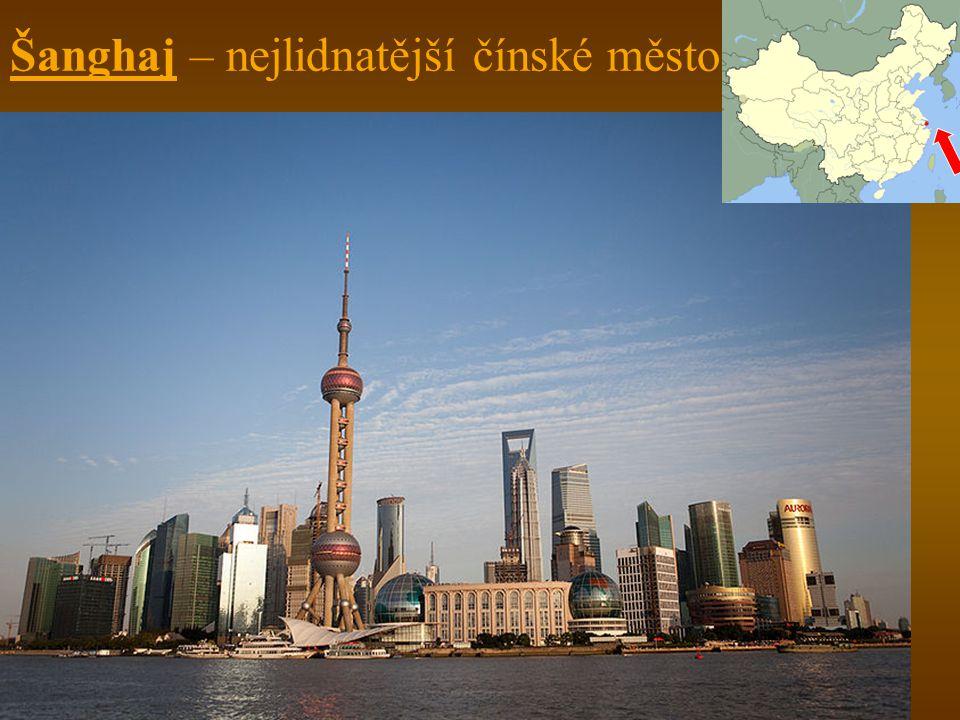 Šanghaj – nejlidnatější čínské město