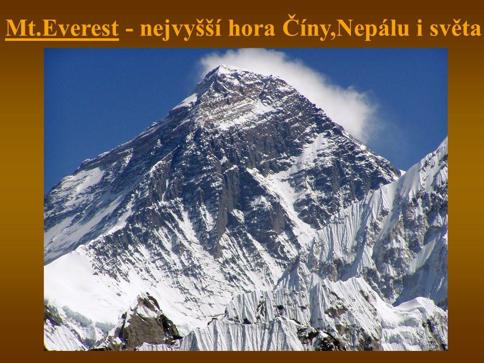 Mt.Everest - nejvyšší hora Číny,Nepálu i světa