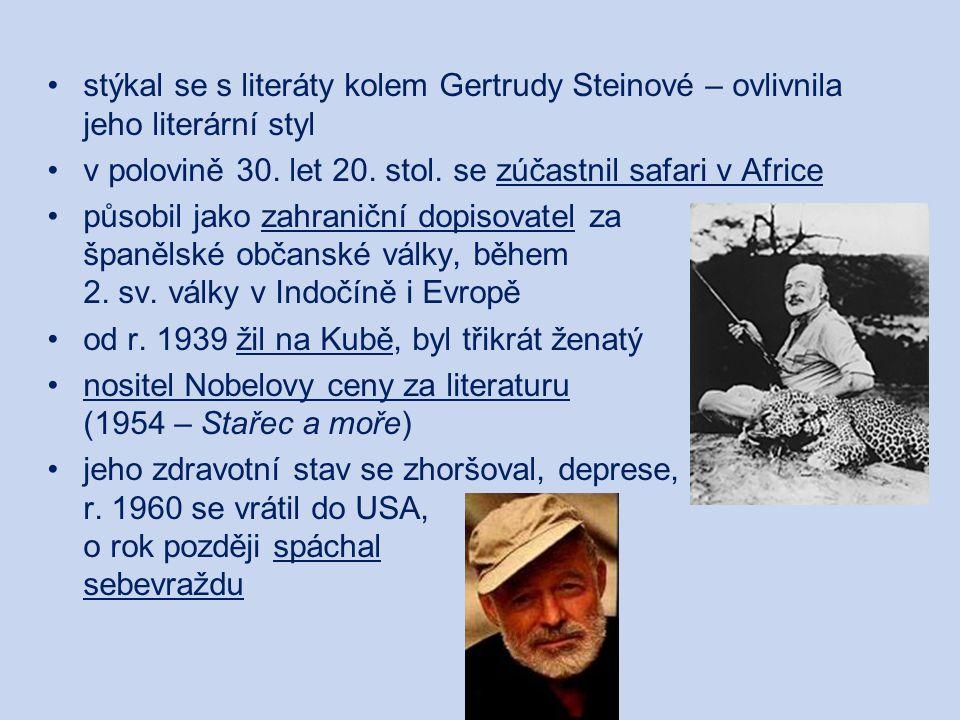 Tvorba: Hemingway je označován za autora a mluvčího ztracené generace náměty jeho próz souvisely s jeho osobním životem hledal pravdu o člověku v mezních životních situacích – hlavním hrdinou byl jedinec, který vyhledává nebezpečí, ocitá se v ohrožení života a překonává nepříznivé okolnosti i vlastní omezení jeho literární styl byl ovlivněn reportérskou činností = neosobní styl, kterým podává děj – bez emocionálního komentáře sám svou tvorbu charakterizoval tak, že zprostředkovává jen špičku ledovce a to, co je v psychice hrdinů, zůstává pro čtenáře skryto pod hladinou (využíval podtext):