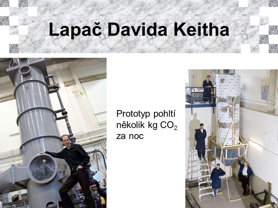 Lapač Davida Keitha Prototyp pohltí několik kg CO 2 za noc