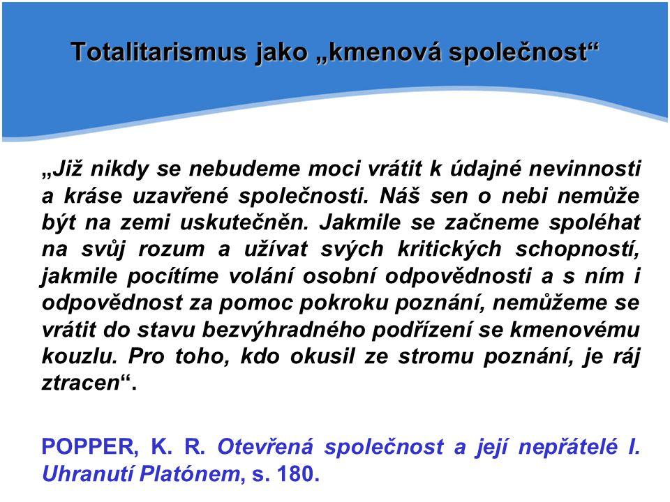 Pojmem extremismus jsou označovány vyhraněné ideologické postoje, které vybočují z ústavních, zákonných norem, vyznačují se prvky netolerance, a útočí proti základním demokratickým ústavním principům, jak jsou definovány v českém ústavním pořádku.