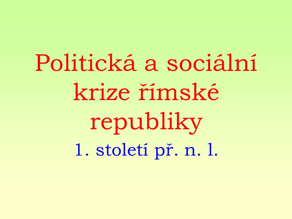 Politická a sociální krize římské republiky 1. století př. n. l.