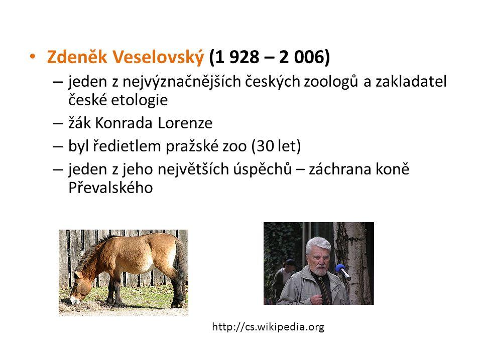 Zdeněk Veselovský (1 928 – 2 006) – jeden z nejvýznačnějších českých zoologů a zakladatel české etologie – žák Konrada Lorenze – byl ředietlem pražské