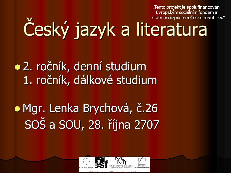 Český jazyk a literatura 2.ročník, denní studium 1.