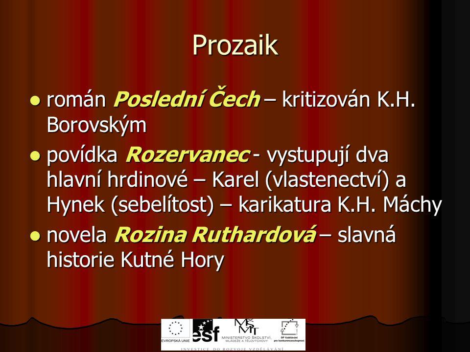 Prozaik román Poslední Čech – kritizován K.H.Borovským román Poslední Čech – kritizován K.H.