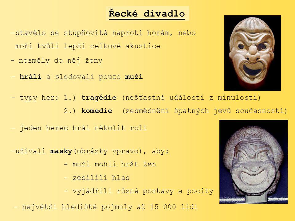malířství:-> na nádobách (např.: amfora, lékytha) a) geometrické tvary b) černofigurový styl c) červenofigurový styl sochařství:sochař Feidias -> socha Athéna Parthenos -> socha Dia v Olympii (div světa) sochař Myrón -> socha Diskobolos -> Rhódský kolos (div světa)