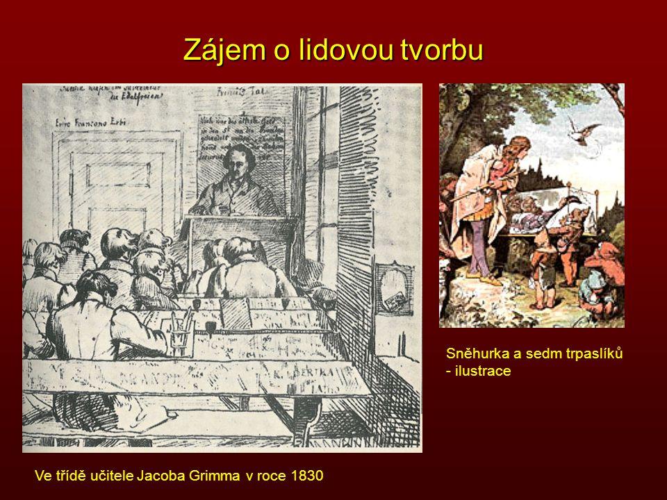 Zájem o lidovou tvorbu Ve třídě učitele Jacoba Grimma v roce 1830 Sněhurka a sedm trpaslíků - ilustrace