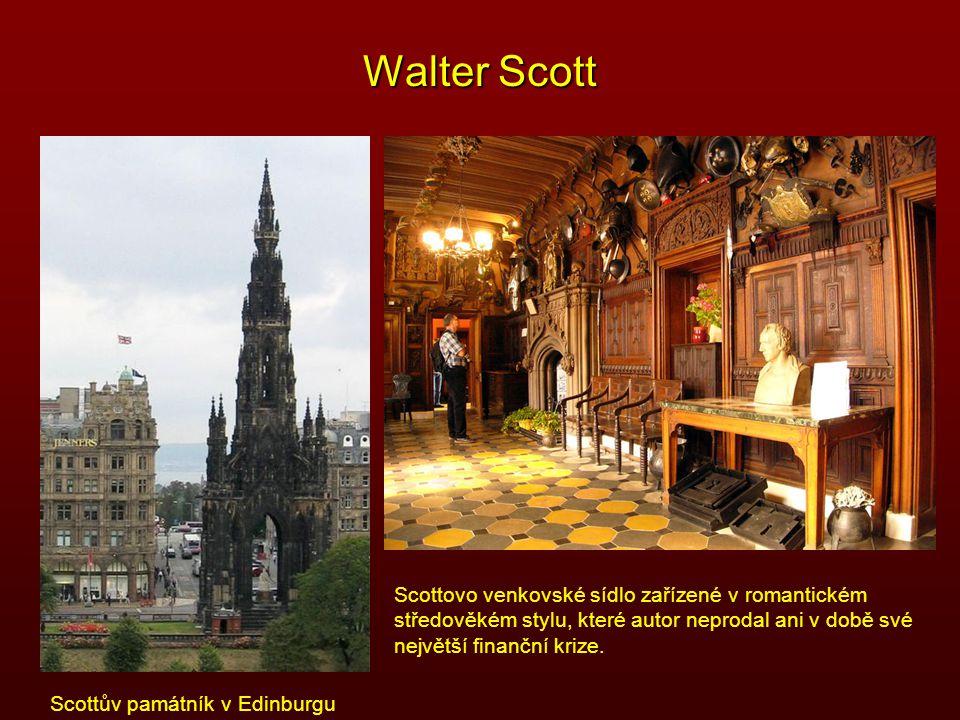 Walter Scott Scottovo venkovské sídlo zařízené v romantickém středověkém stylu, které autor neprodal ani v době své největší finanční krize. Scottův p