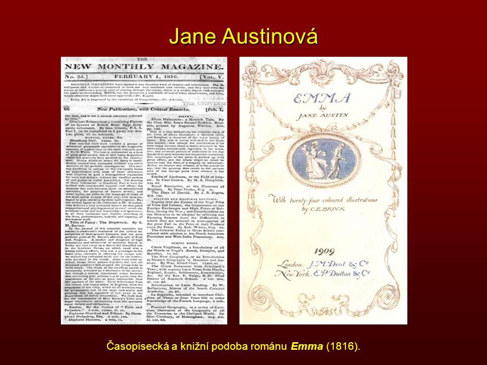 Jane Austinová Časopisecká a knižní podoba románu Emma (1816).