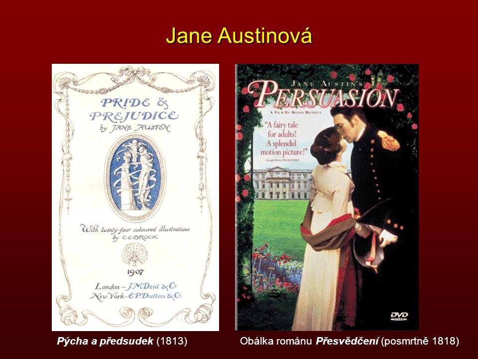 Jane Austinová Obálka románu Přesvědčení (posmrtně 1818)Pýcha a předsudek (1813)