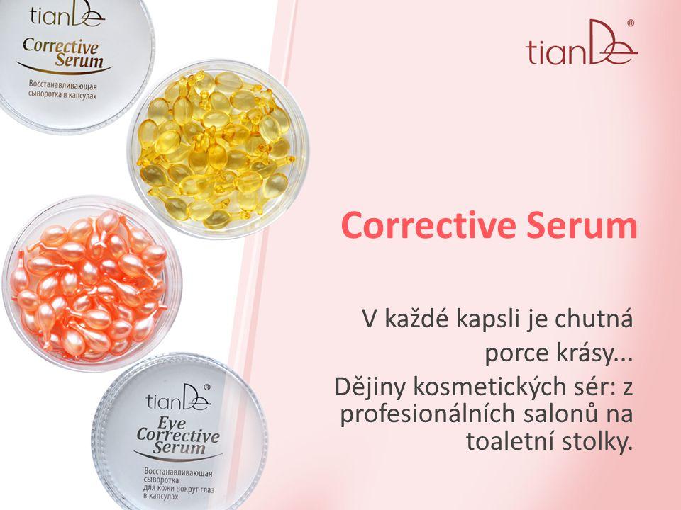 Corrective Serum V každé kapsli je chutná porce krásy...