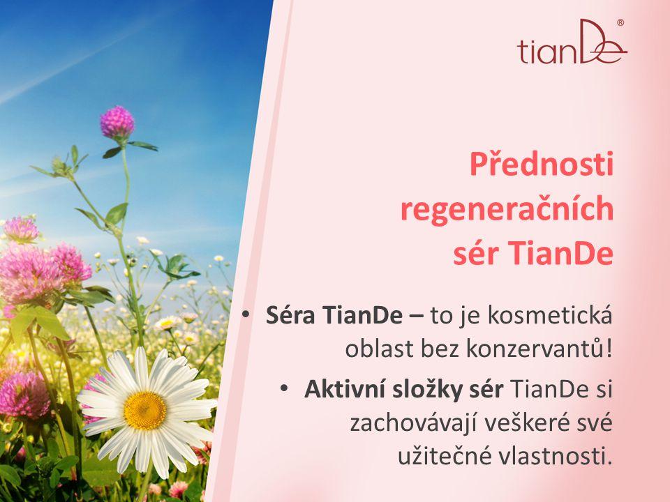 Přednosti regeneračních sér TianDe Snadno pronikají kožní bariérou!